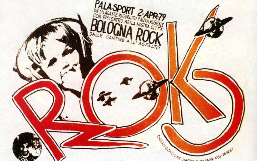 BOLOGNA 1979. ROCK E DINTORNI